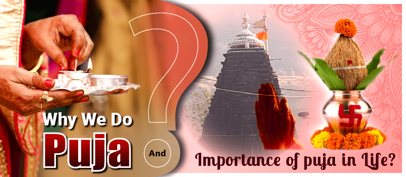 Importance of Puja in Life